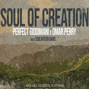 Perfect Giddimani , Omar Perry - Soul Of Creation artwork