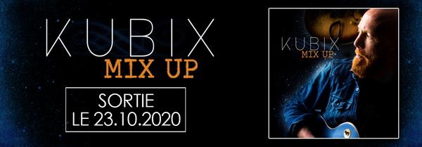 Kubix- Mix Up Single Bannière promo IWelcom