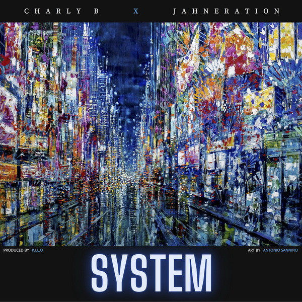 Cover System - Charly B feat Jahneration - Artwork by  Antonio Sannino