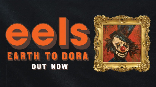 EELS, Are We Alright Again, earth to dora