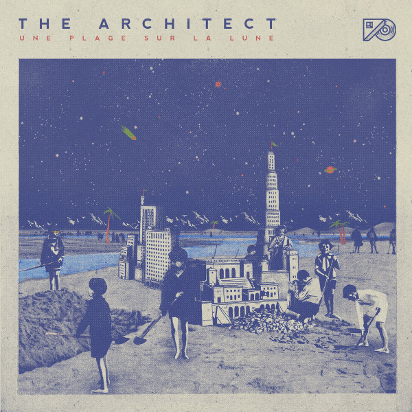 the architect, une plage sur la lune, nouvel album