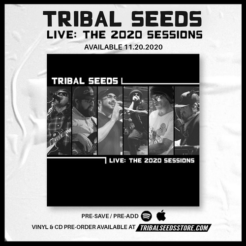 Tribal Seeds - The 2020 Sessions Live Full show