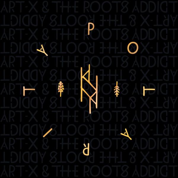 art-x, roots addict, polarity