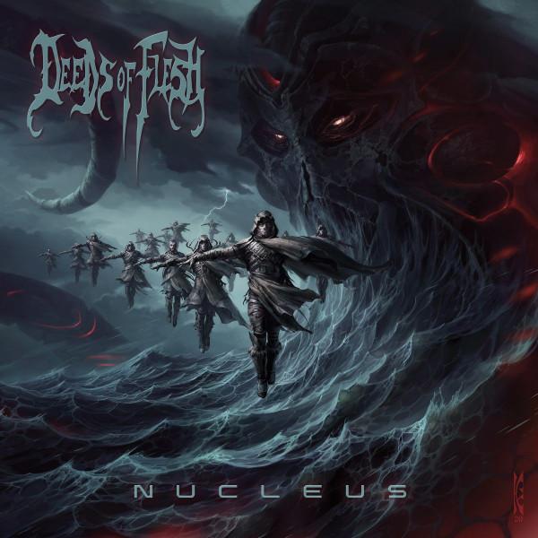 Deeds of flesh, nucleus, metal, death