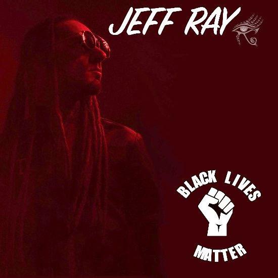 Visuel single Black Lives Matter - Jeff Ray (Musical Impact)