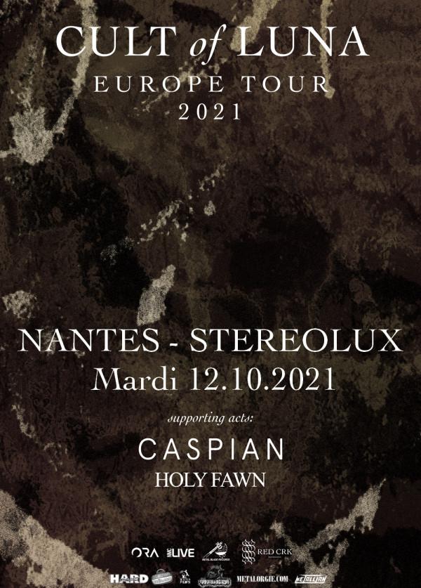 2021, concert, cult of luna, caspian, holy fawn, nates, stéréolux