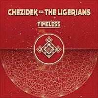 chezidek & the ligerians, big very best of, la grosse radio