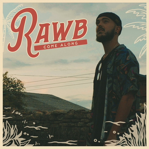 Rawb - Come Along Single