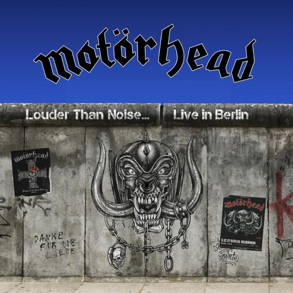 Motörhead, nouvel album live, Louder Than Noise.. Live in Berlin, 2021, Silver Lining Music, concert 2012, Kings Of The Road Tour, Over The Top