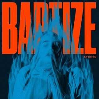 2021, album, clip, atreyu, baptize, warrior