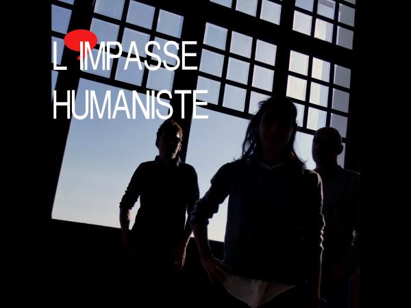 Impasse Humaniste Promo