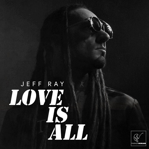 Artwork Love is All - Jeff Ray