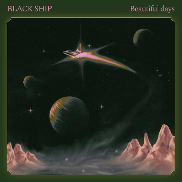 Black Ship - Beautiful Days cover