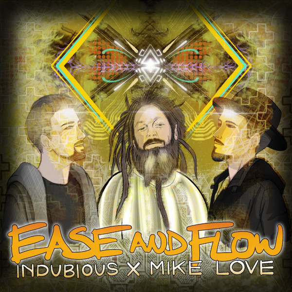 Indubious - Ease And Flow (feat. Mike Love)