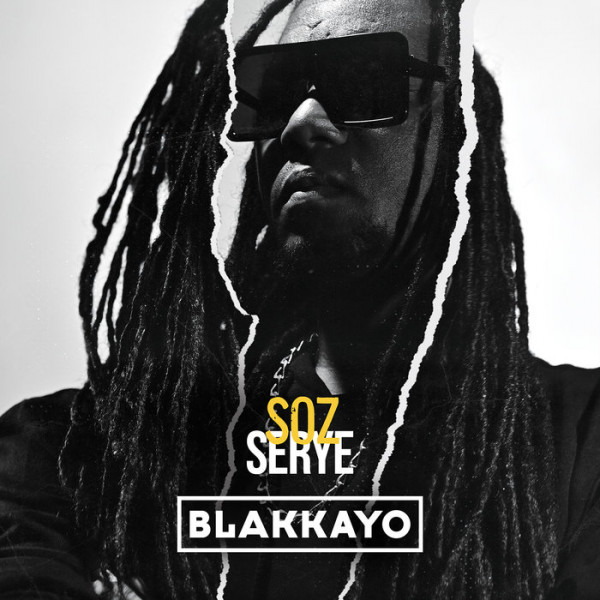 Blakkayo - Soz Serye (2021)