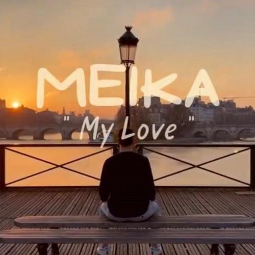 Visuel My Love - Meika