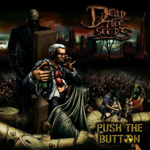 Dead Tree Seeds, nouvel album, nouveau single, Fangs Of The White Wolf, Wailing Wall, Thrash, Metal, Push The Button, Music Record