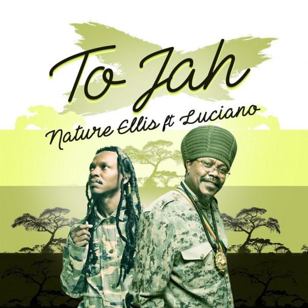 Single To Jah Nature ellis luciano revolution choice