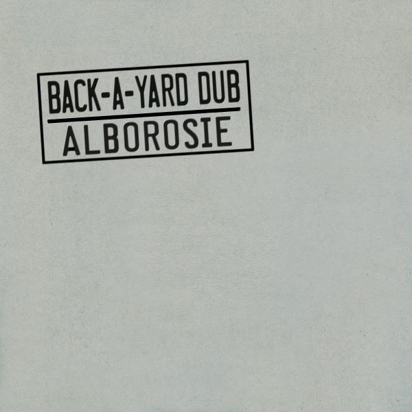 alborosie back a yard dub