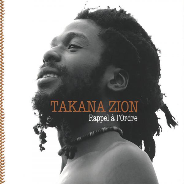 Takana Zion - Rappel à l'Ordre Album