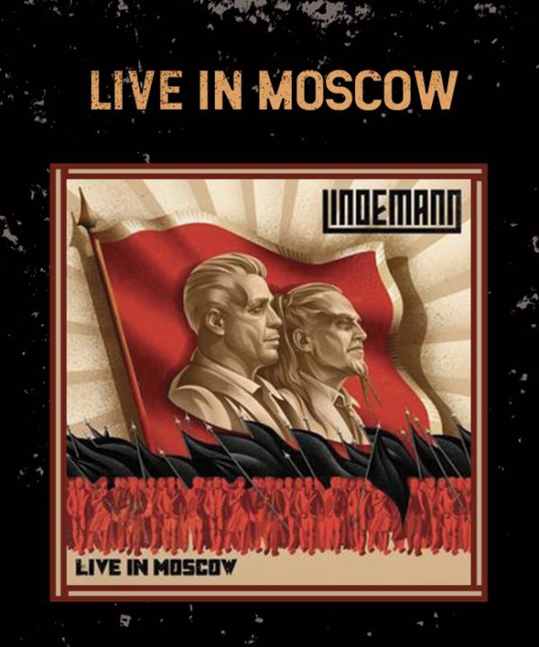 Lindemann, Live In Moscow, Till Lindemann, Peter Tägtgren, 2021, Blut, Universal, nouvel album, live, concert, 2020, Timur Bekmambetov, Lubimiy Gorod, V2 - Escape From Hell