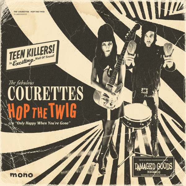 The Courettes - Hop The Twig
