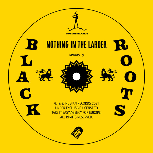 BLACK ROOTS - Nothing in the Larder Single