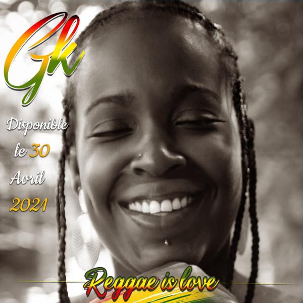 GK - Reggae Is Love single