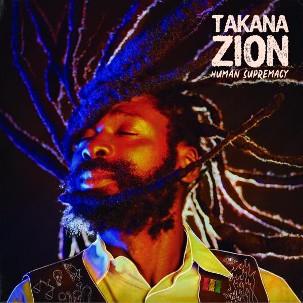 Takana Zion - Human Supremacy Cover