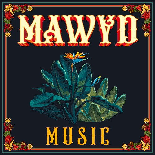 Artwork Music - Mawyd
