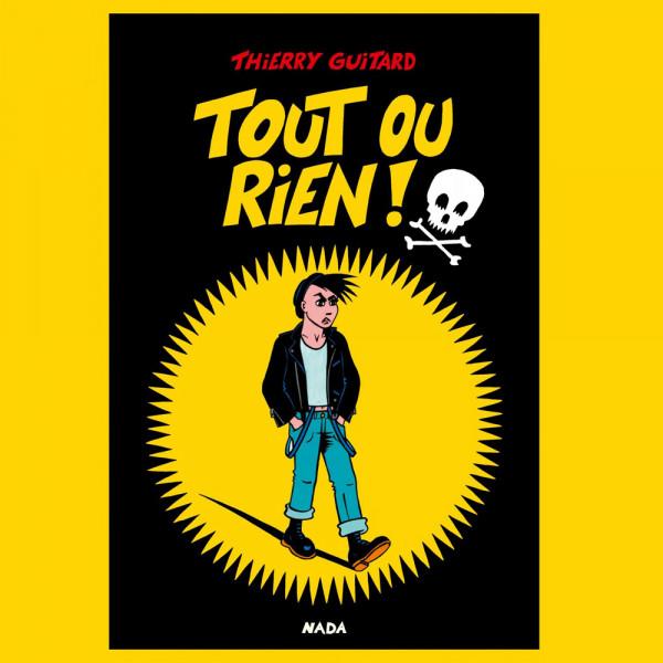 Thierry Guitard Tout Ou Rien