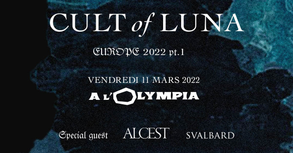 Cult of Luna, concert, Olympia, Paris, 2022, Alcest, Svalbard