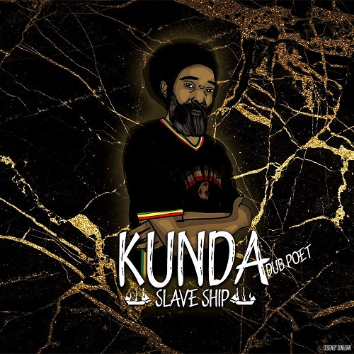Artwork Slave Ship - Kunda feat. Omar Perry & Official Staff
