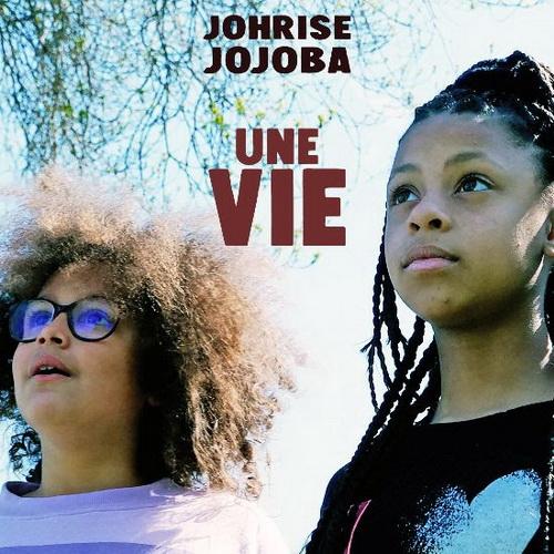 Johrise Jojoba - Une vie Single