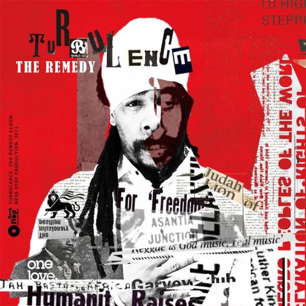 turbulence, the remedy, reggae 2021,neva stop, In Effable Records