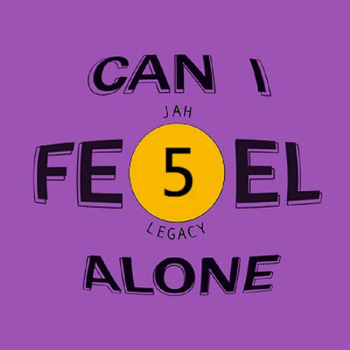 Visuel Can I Feel Alone - Jah Legacy