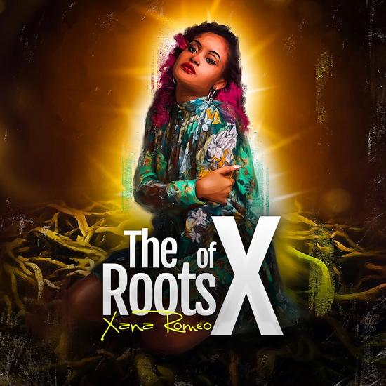 Xana Roméo, The  Roots of X artwork