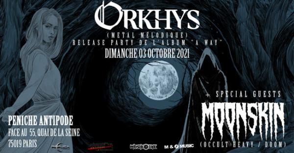 Orkhys, nouvel album, a way, release party,  Moonskin, Paris, épique, symphonique, thrash, black metal, 2021