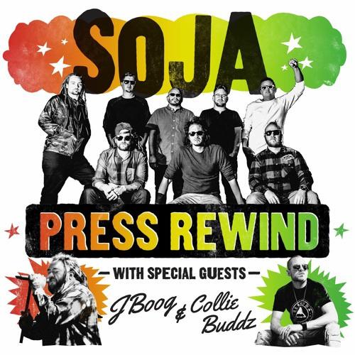 SOJA - Press Rewind (ft. Collie Buddz And J Boog) single