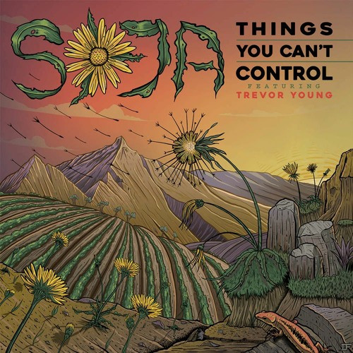 SOJA - Things You Can't Control (featuring Trevor Young) single