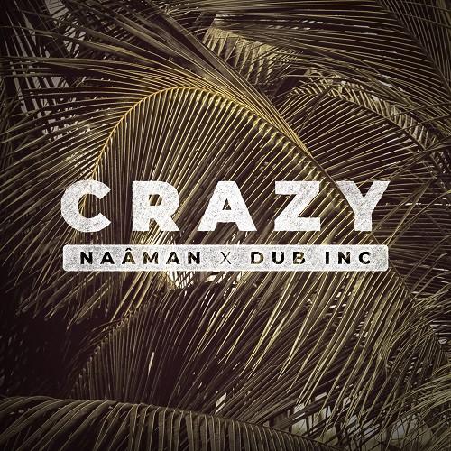 Cover crazy - Naâman feat Dub Inc