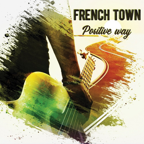 French Town - Positive Way EP Artwork
