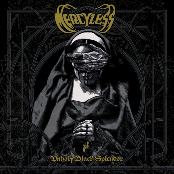 mercyless, nouvel album mai 2013, Unholy Black Splendor