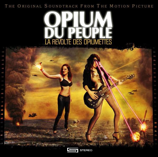 Opium du Peuple, révolte, opiumettes, punk, rock, variété, reprises