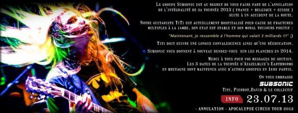 Annulation tournée 2013 de Subsonic